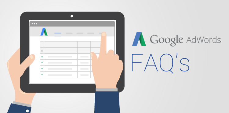 Google AdWords: Frequently Asked Questions